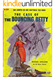 The Case of the Bouncing Betty (Ed Noon Mystery Book 6)