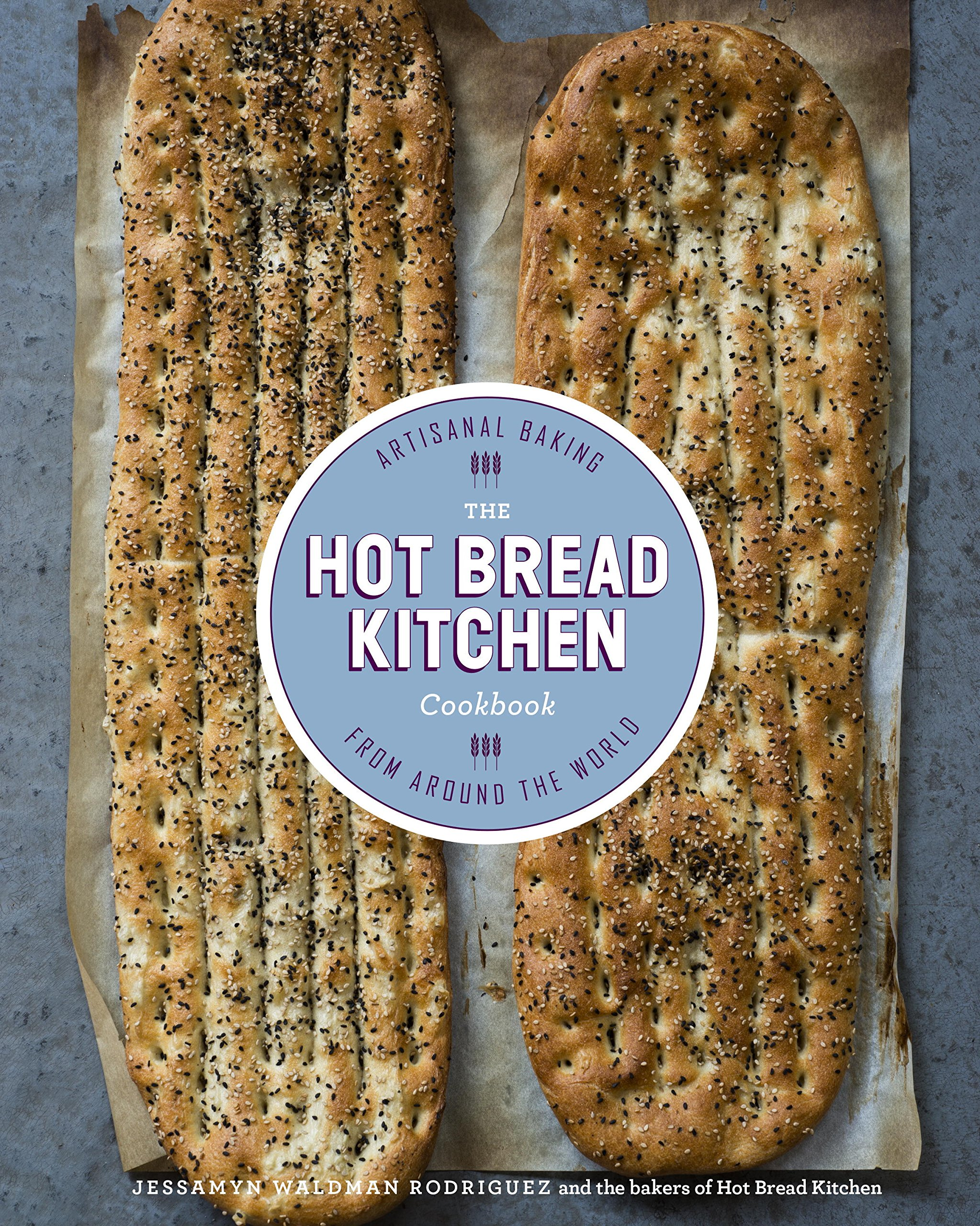 The Hot Bread Kitchen Cookbook  Artisanal Baking From Around The World  English Edition