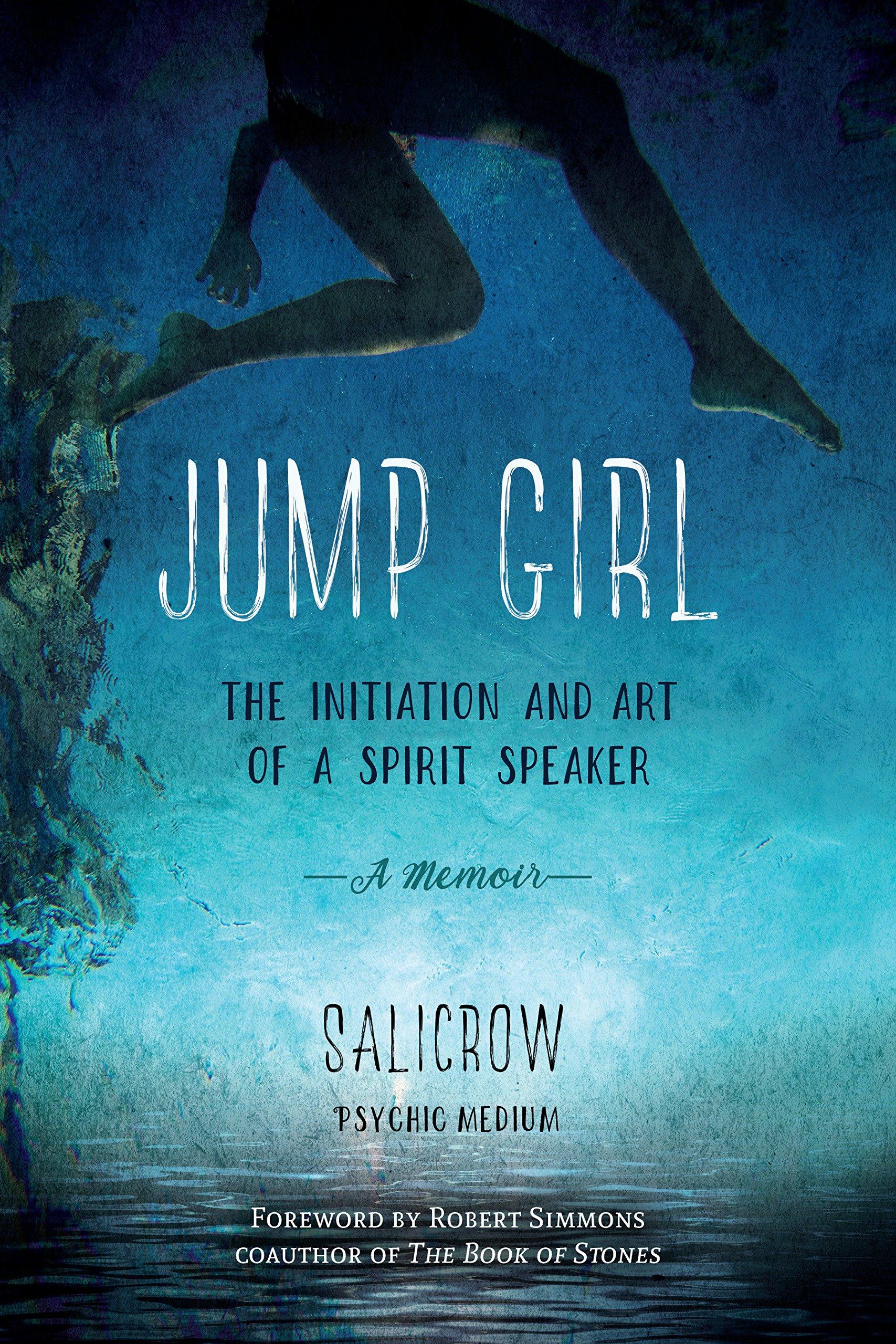 Download Jump Girl: The Initiation and Art of a Spirit Speaker--A Memoir pdf
