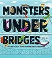 Monsters Under Bridges: Pacific Northwest Edition