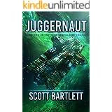 Juggernaut: A Space Opera Epic (The Ixan Prophecies Book 2)