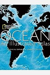 Ocean: An Illustrated Atlas