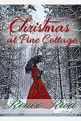 Christmas at Pine Cottage: A Christian Christmas Romance Kindle Edition