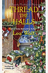 Thread the Halls (A Mainely Needlepoint Mystery Book 6) Kindle Edition