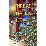 Thread the Halls (A Mainely Needlepoint Mystery Book 6)