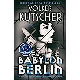 Babylon Berlin: Book 1 of the Gereon Rath Mystery Series (The Gereon Rath Mysteries)
