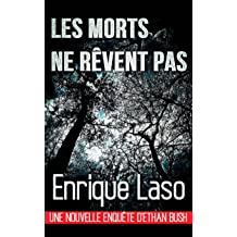 Les morts ne rêvent pas (French Edition) Feb 1, 2017