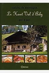 Cuisine de montagne pas à pas : Le Haut Val d'Arly Pas à Pas Hardcover