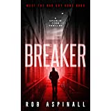 Breaker: (Charlie Cobb Book #1: Fast-paced Vigilante Justice Thrillers)