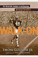 Walk-on Hardcover