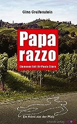 Paparazzo: Ein Pfalz-Krimi: Ein neuer Fall für Paula Stern