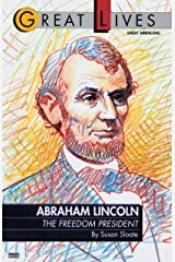 Abraham Lincoln:  The Freedom President (Great Lives) Paperback