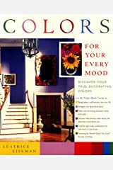 Colors For Your Every Mood (Capital Lifestyles) Hardcover