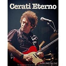 Cerati Eterno: Discografía total y completa para leer y oír (Spanish Edition) Dec 4, 2014