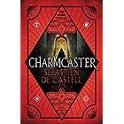 Charmcaster (Spellslinger Book 3)