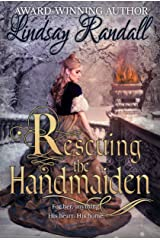 Rescuing the Handmaiden: A Clean & Wholesome Medieval Romance Kindle Edition