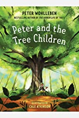 Peter and the Tree Children Kindle Edition