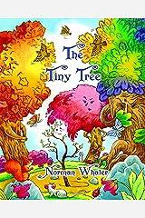 The Tiny Tree Kindle Edition