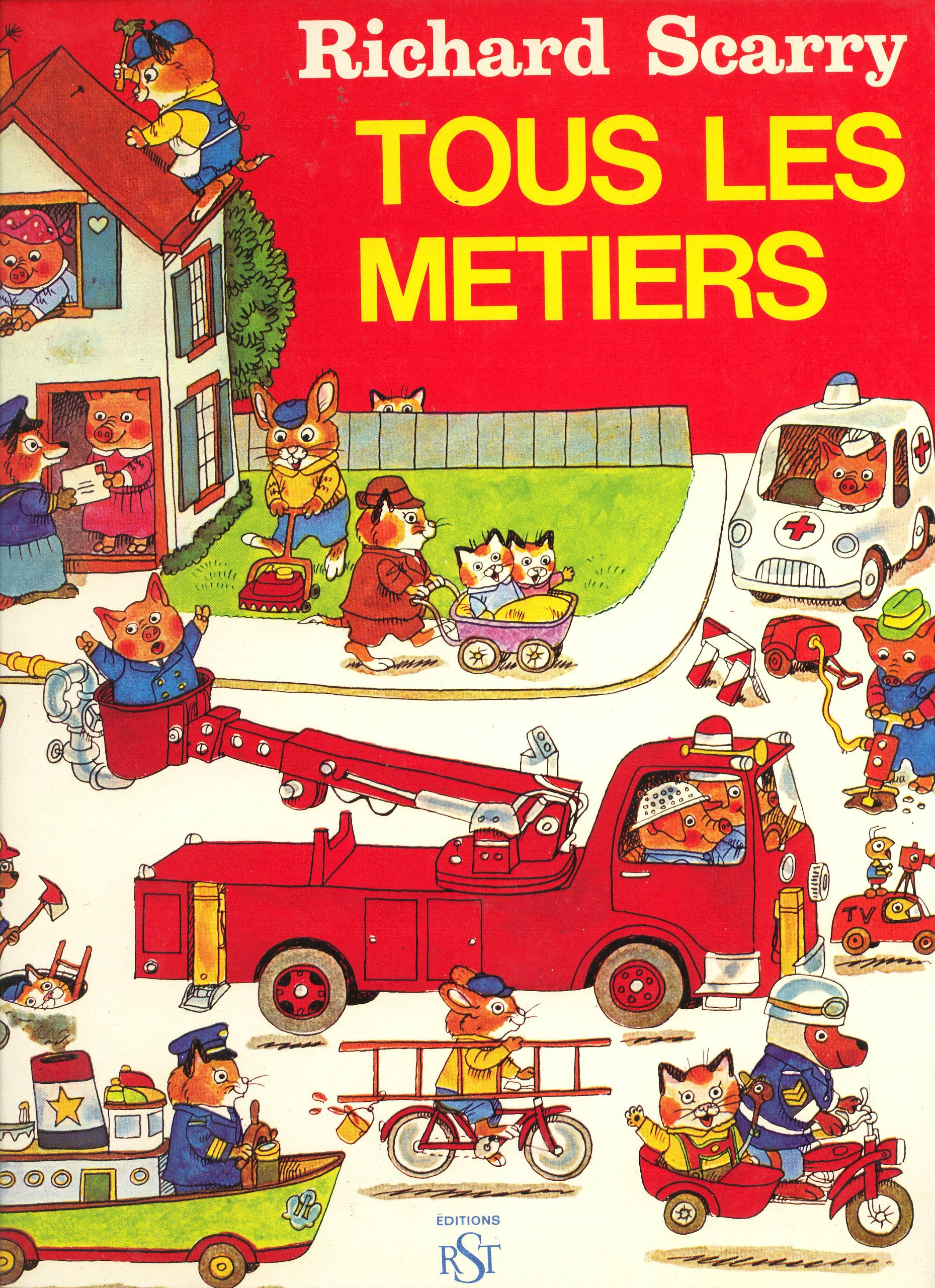 Tous Les Metiers (Busiest People Ever): Richard Scarry, Richard Scarry:  Amazon.com: Books