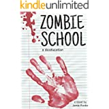 Zombie School: a deaducation