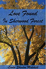 Love Found in Sherwood Forest: A Second Chance at Love Kindle Edition
