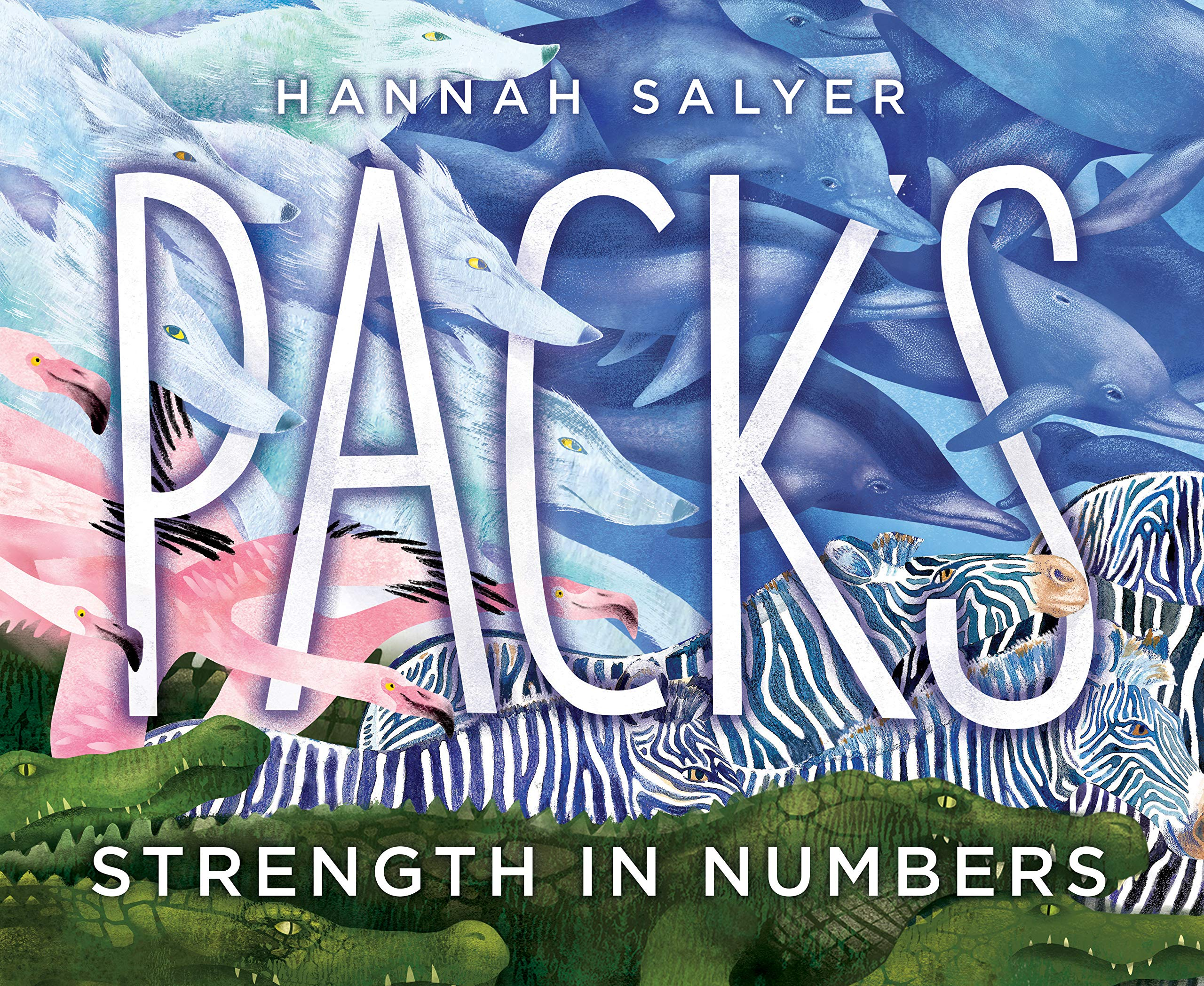 Packs: Strength in Numbers: Salyer, Hannah: 9781328577887: Amazon.com: Books