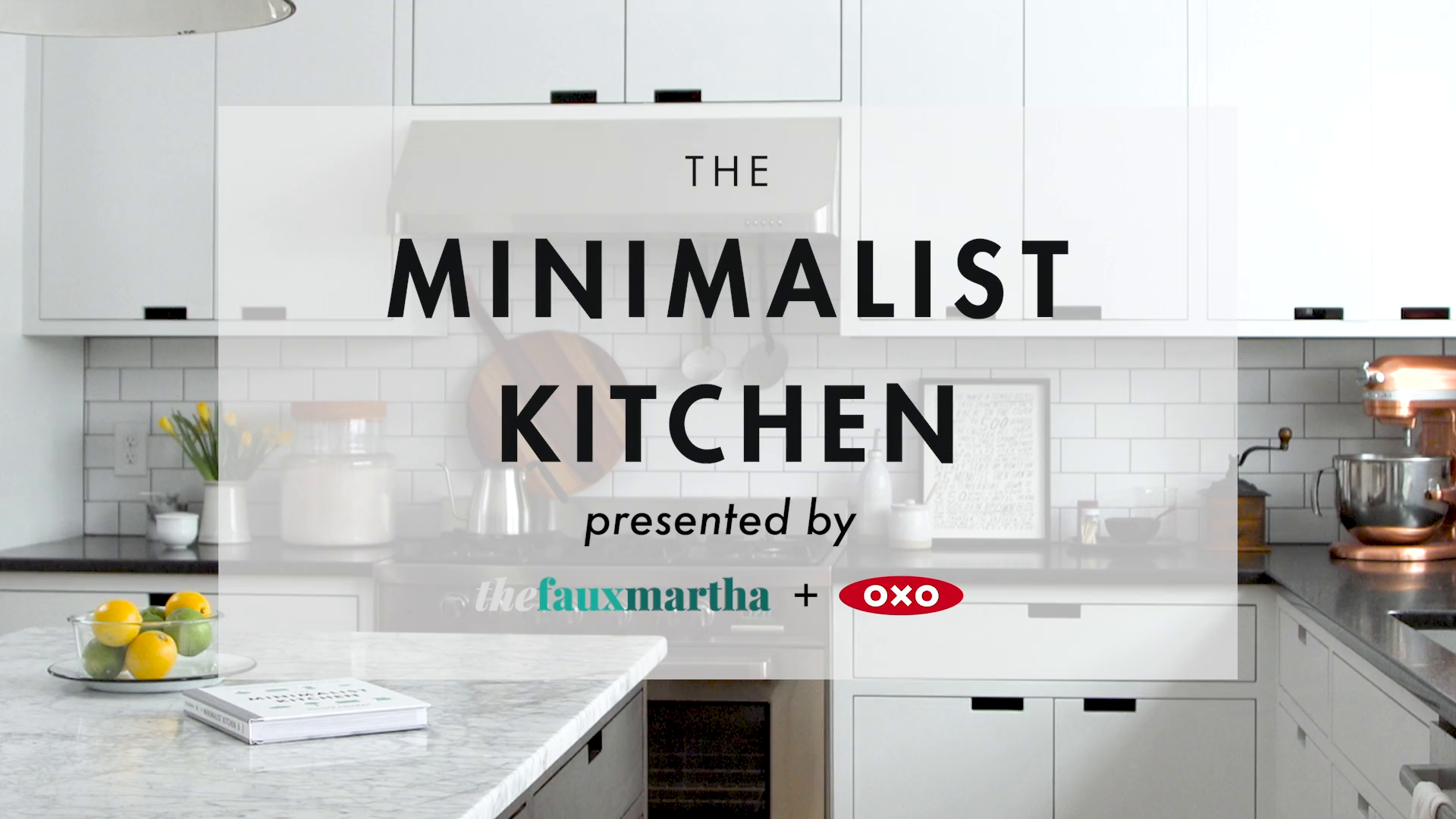 The Minimalist Kitchen: 100 Wholesome Recipes, Essential Tools, and ...