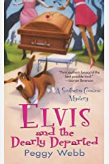 Elvis and the Dearly Departed (A Southern Cousins Mystery Book 1) Kindle Edition