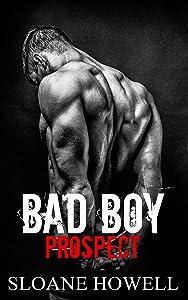 Bad Boy Prospect (Alpha Bad Boy Book 2)