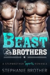 Beast Brothers: An MFM Menage Stepbrother Sports Romance Kindle Edition