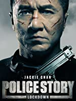 Police Story: Lockdown (English Subtitled)