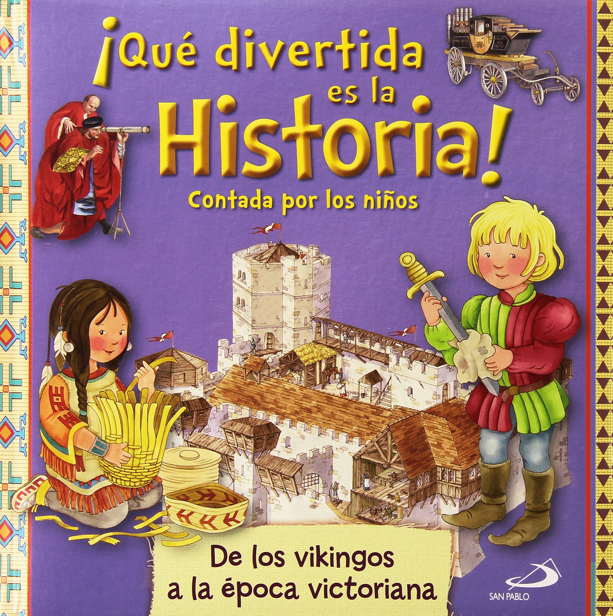 Qué divertida es la historia! contada por los niños: De los vikingos a la época victoriana Infantil general: Amazon.es: Barsotti, Eleonora, Barsotti, Eleonora, Greggio, Elena: Libros