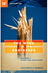 The Wind Engineers: Building a Hurricane-Safe House Paperback