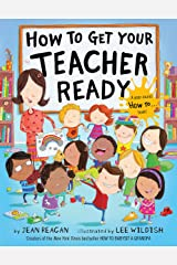 How to Get Your Teacher Ready Hardcover