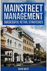 Mainstreet Management Successful Retail Strategies Kindle Edition