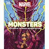 Marvel Monsters: Creatures Of The Marvel Universe Explored
