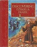 Discovering Ezekiel & Daniel (The Guideposts Home Bible Study Program)