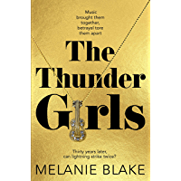The Thunder Girls: The Most Glamorous, Dramatic, Sensational Blockbuster You'll Read This Year (English Edition)