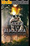 """Traición en la almazara: maldito """"Oro Verde"""" (Spanish Edition)"""