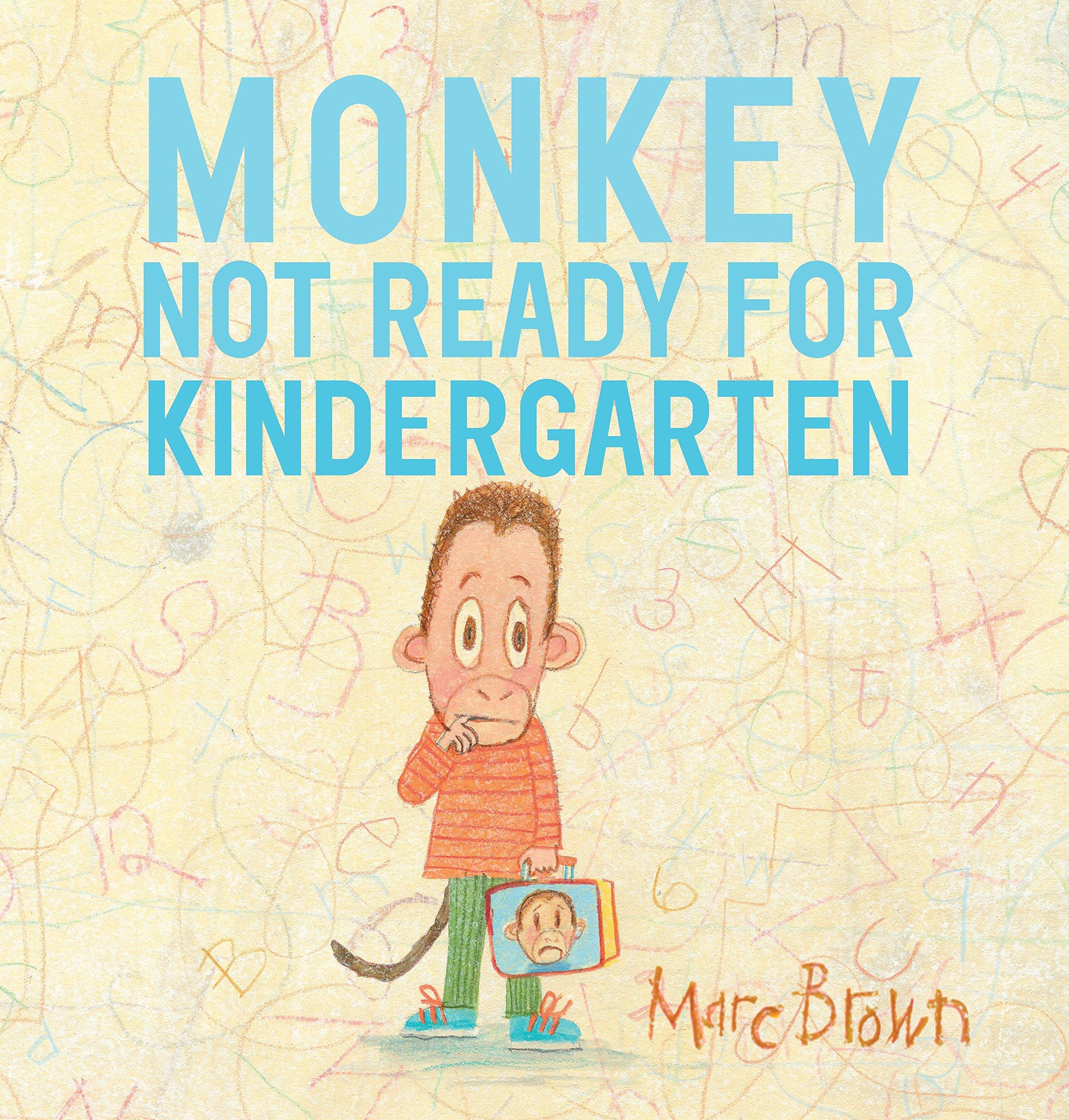 Monkey: Not Ready for Kindergarten: Brown, Marc: 9780553496581: Amazon.com:  Books