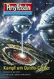 "Perry Rhodan 2931: Kampf um Quinto-Center (Heftroman): Perry Rhodan-Zyklus ""Genesis"" (Perry Rhodan-Erstauflage)"