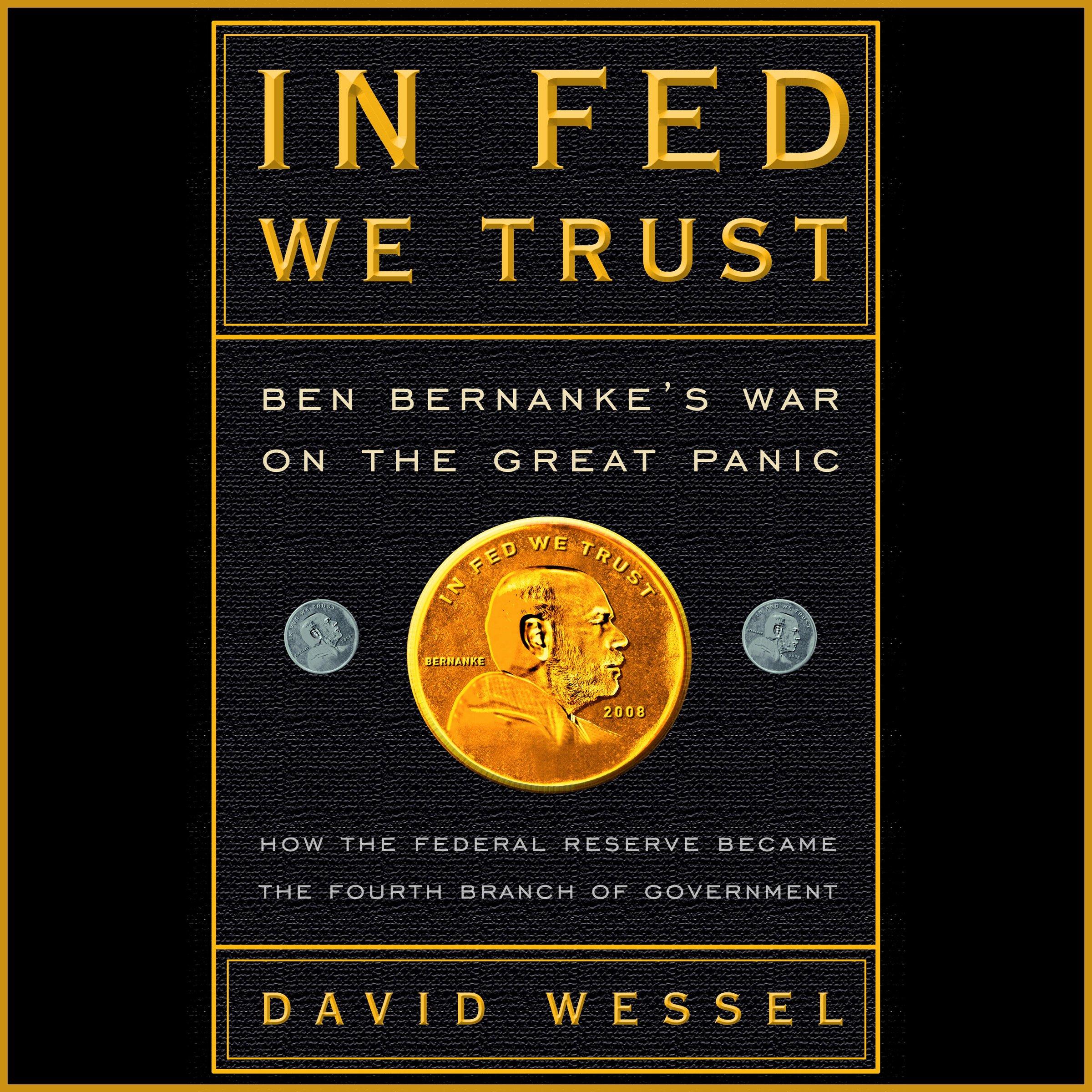 In Fed We Trust: Ben Bernanke's War on the Great Panic by Random House Audio (Image #1)