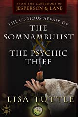 The Curious Affair of the Somnambulist & the Psychic Thief Kindle Edition