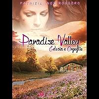 Paradise Valley - Gelosia e orgoglio