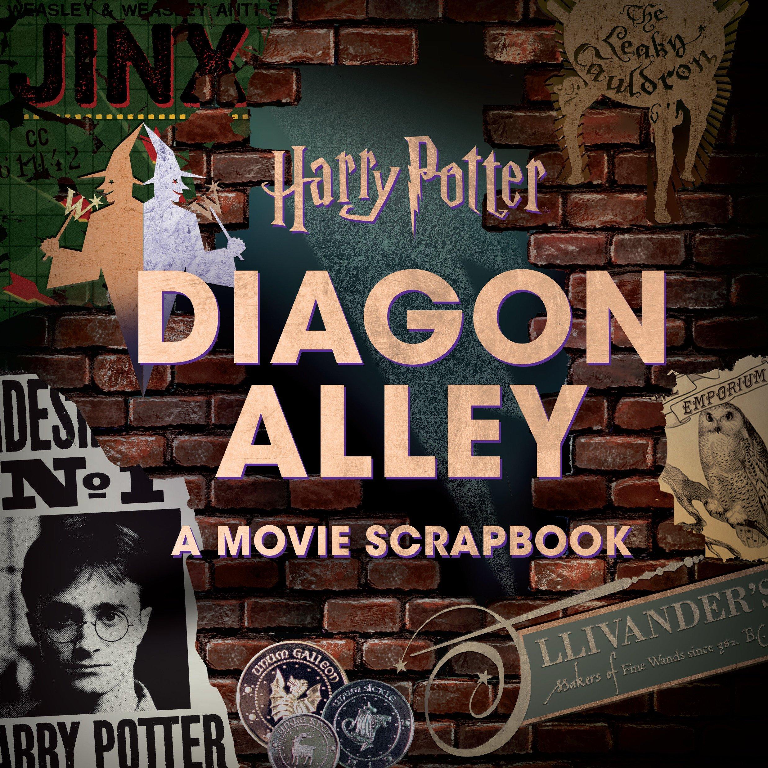 Harry Potter: Diagon Alley: A Movie Scrapbook