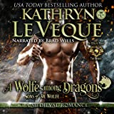 A Wolfe Among Dragons: Sons of de Wolfe (De Wolfe Pack, Book 8)
