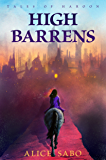 High Barrens (Tales of Haroon Book 1)