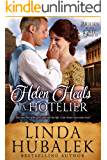 Helen Heals a Hotelier: A Historical Western Romance (Brides with Grit Book 10)