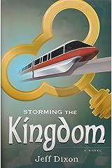 Storming the Kingdom (Dixon on disney) Paperback