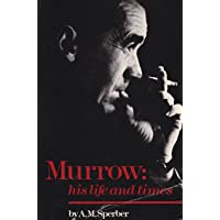 Murrow, His Life and Times / A. M. Sperber